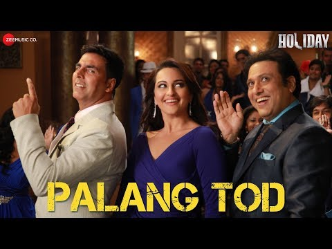 Palang Tod - Full Video | Holiday | Akshay Kumar & Sonakshi Sinha | HD