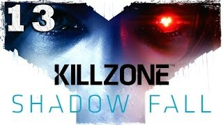 Killzone: Shadow Fall. Серия 13 - Пора сделать выбор.