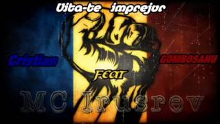 Mc IrUsReV Feat Cristian Gombosanu - Uita-te imprejur