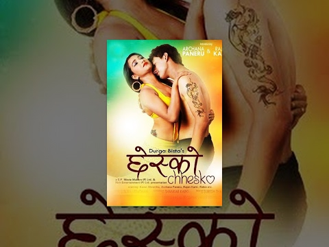 CHHESKO - New Nepalese Full Movie 2016 by Hot Archana Paneru