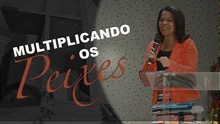 28/11/18 - Multiplicando os peixes - Rosana Fonseca