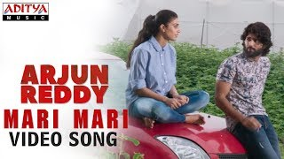 Mari Mari Video Song | Arjun Reddy