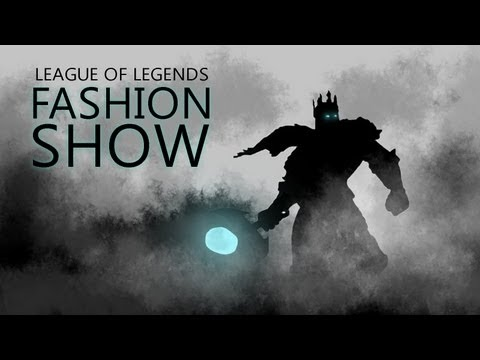 League of Legends : Fashion Show