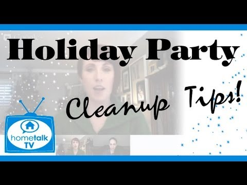 Holiday Party Clean-up Tips!
