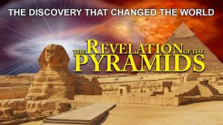 The Revelation Of The Pyramids (Documentary)