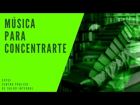 MSICA PARA LA CONCENTRACIN MENTAL, TRABAJAR Y RENDIR CON GUSTO. INCLUYE TCNICA 