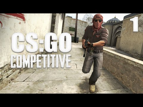CS:GO - Competitive Gameplay [Ep.1]