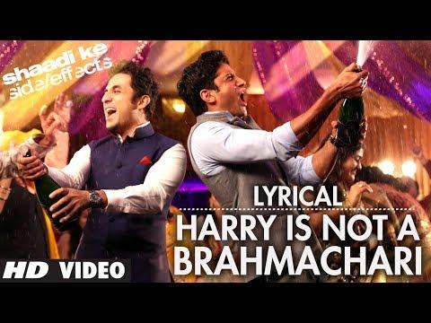 Shaadi Ke Side Effects Lyric Video Harry Is Not A Brahmachari | Jazzy B | Farhan Akhtar, Vir Das