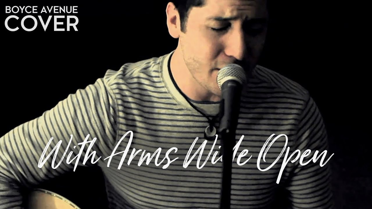 with arms wide open - creed (boyce avenues cover0
