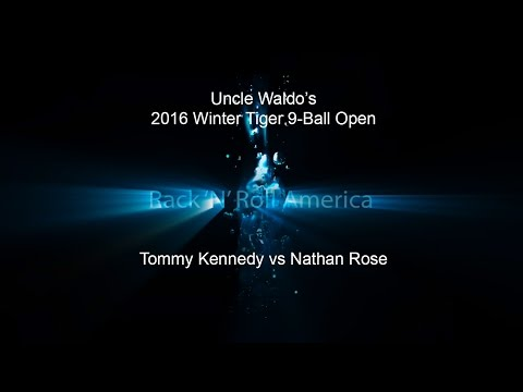 2016 Tiger Tour Winter 9 Ball Open Tommy Kennedy vs Nathan Rose