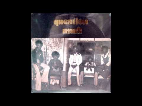 QUESTION MARK - Have You - 1974