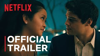 To All The Boys: Always and Forever Netflix Web Series Video HD Download New Video HD