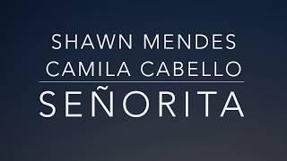 Shawn Mendes, Camila Cabello - Señorita (Lyrics/Tradução/Legendado)(HQ)