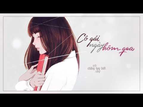 Lyrics. Cô gái ngày hôm qua - Vũ Cát Tường ( Cô gái đến từ hôm qua OST)