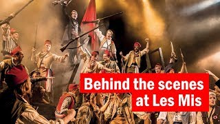 Behind the scenes at Les Misérables