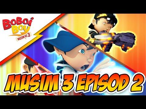 BoBoiBoy Season 3 Episode 2: BoBoiBoy vs Ejo Jo Finale