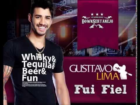 Gusttavo Lima - Fui Fiel [LANÇAMENTO 2013]