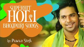Video Superhit Bhojpuri Holi Songs By PAWAN SINGH [ Audio Songs