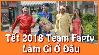 Tết 2018 Team Faptv Làm Gì Ở Đâu?