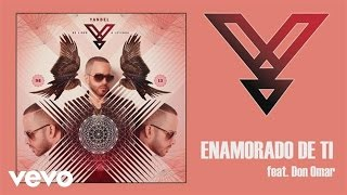 Yandel ft. Don Omar - Enamorado de Ti
