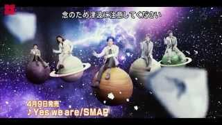 SMAP「Yes we are」
