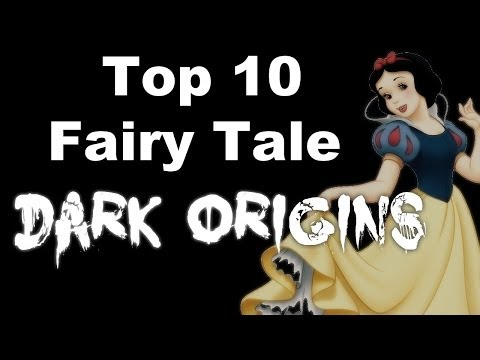Top 10 Fairy Tale Dark Origins