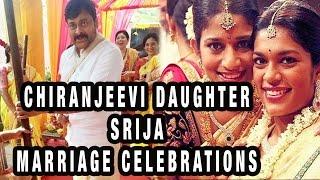 Chiranjeevi Daughter Srija Marriage Celebrations