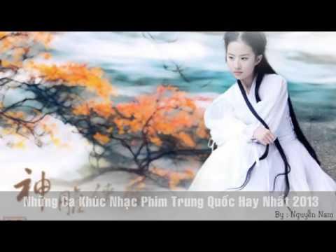 Những ca Khúc Nhạc Phim Trung Quốc Hay Nhất 2013