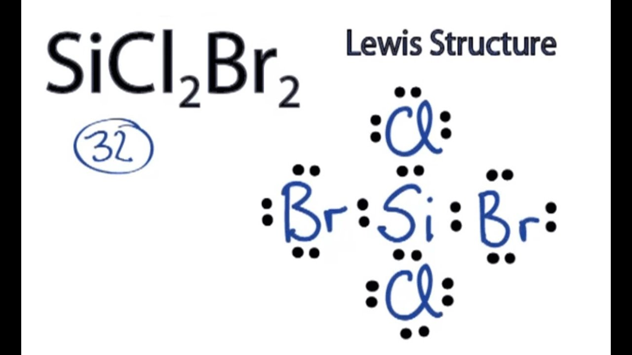 SiCl2Br2    Lewis       Structure     How to Draw the    Lewis       Structure    for SiCl2Br2  YouTube