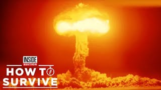 How to Survive a Nuclear Attack if You're Half a Mile from Epicenter