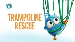 Angry Birds Blues - 19 - Záchrana z trampolíny