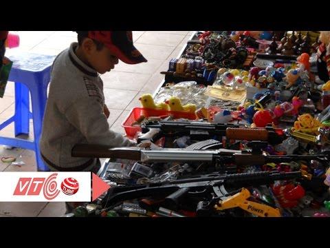 Súng đồ chơi dù bị cấm vẫn lén lút bán | VTC