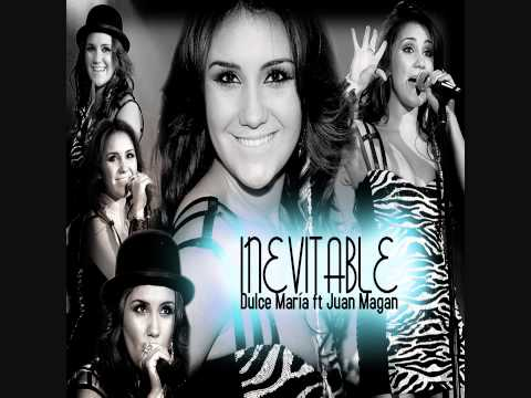 Inevitable - Dulce María ft Juan Magan (Version España)