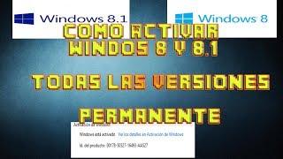 Como Activar Windows 8 Permanente Todas Las Versiones