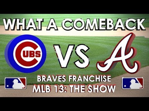 WHAT A COMEBACK! -  Chicago Cubs vs. Atlanta Braves - Franchise Mode - EP 8 MLB 13: The Show