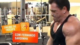 Treino de Tríceps com Fernando Sardinha