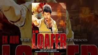 Ek Aur Loafer [Tamil to Hindi Dubbed Movie]