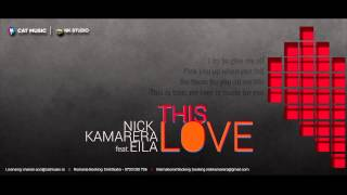 Nick Kamarera ft. Eila - This Love