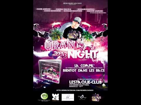 KADER JAPONI NTIA ROUHI  ORAN  BY NIGHT 2013 BY DJ OUSS