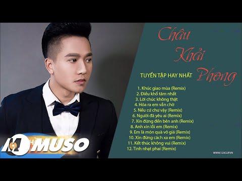 Tuyển Tập Châu Khải Phong Hay Nhất  | Hồng Ân Music