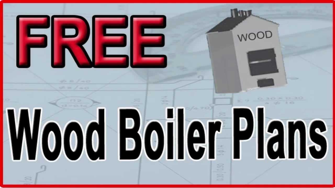 Free Wood Boiler Plans | Free Outdoor Wood Burner Plans - YouTube