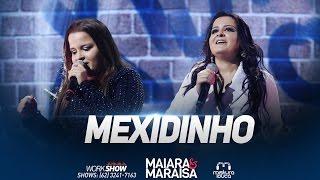 Maiara e Maraísa - Mexidinho (Ao Vivo em Goiânia)