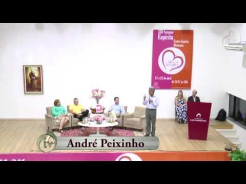 XIII SEMANA ESPÍRITA - AMOR SEMPRE - Palestrante: André Peixinho (17.04.2017)