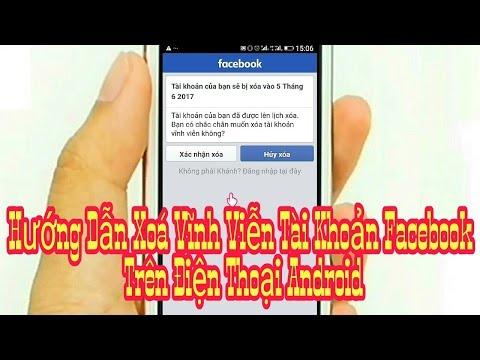 Hướng Dẫn Xoá Vĩnh Viễn Tài Khoản Facebook Trên Điện Thoại Android P1