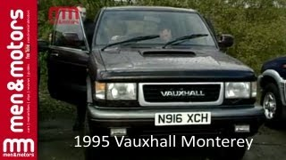 1995 Vauxhall Monterey Review