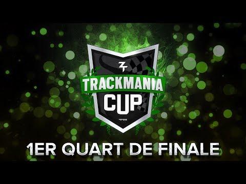 Trackmania Cup 2018 #51 : 1er quart de finale !