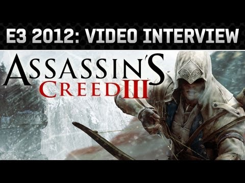 E3: 2012: Assassins Creed 3 Gameplay & Interview (HD 720p)
