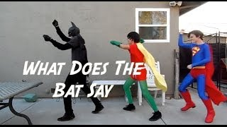 ♫What Does The Bat Say (Ylvis What Does The Fox Say