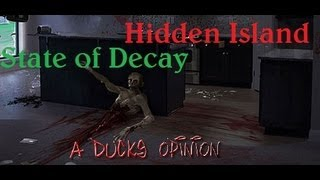 "State Of Decay: 3rd ""Hidden/Lock"" Town (Locked Most The"