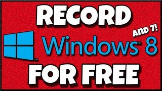 How To Record Your Desktop For Free ( Windows 8 / Fraps